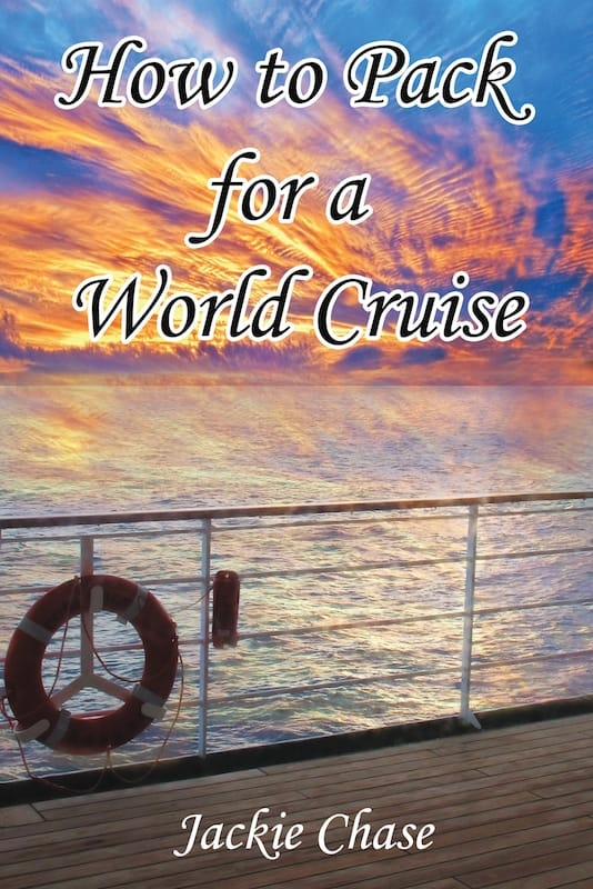 How to Pack for a World Cruise